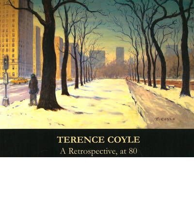 Read Online Terence Coyle A Retrospective, at 80: Selected Works from 1955 to 2005 (Paperback) - Common pdf