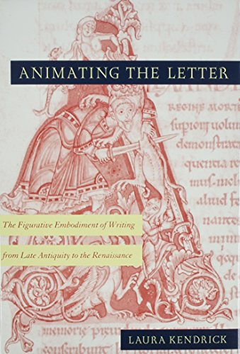 Pdf History Animating the letter: The figurative embodiment of writing from late antiquity to the Renaissance