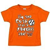 Baltimore Orioles fans. Too Cute Orange Onesie(NB-18M) or Toddler Tee (2T-4T)