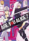 Are you Alice ?, tome 3 par Ikumi Katagiri