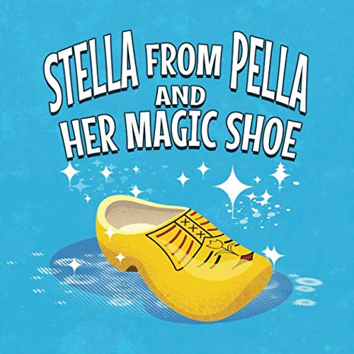 stella from pella and her magic shoe