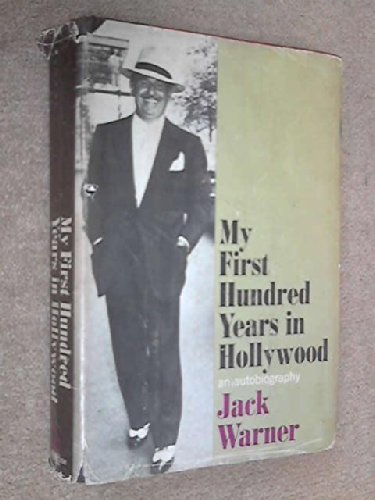 My first hundred years in Hollywood,