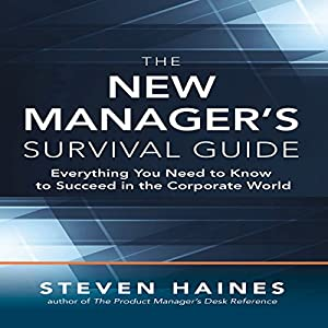 The New Manager's Survival Guide Audiobook