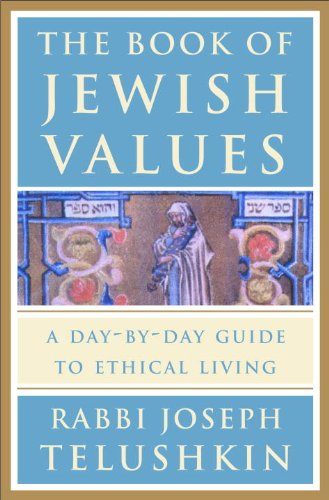 The Book of Jewish Values: A Day-by-Day Guide to