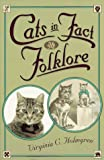 Cats in Fact and Folklore