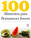 capa de 100 Alimentos Para Permanecer Jovem