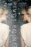 """Pivot Point"" av Kasie West"