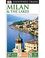 DK Eyewitness Travel Guide: Milan & the Lakes