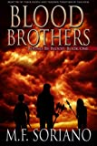 Blood Brothers, M Soriano, 1483981525