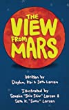 img - for The View From Mars book / textbook / text book