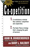 Co-Opetition, Adam M. Brandenburger and Barry J. Nalebuff, 0385479506