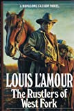 lamour the first fast draw - The Rustlers of West Fork
