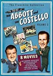 The Best of Abbott & Costello, Vol. 3 (Abbott & Costello Go to Mars / Abbott & Costello in the Foreign Legion / Abbott & Costello Meet Frankenstein / Abbott & Costello Meet the Invisible Man / Abbott & Costello Meet the Killer / Comin\' Round the Mountain