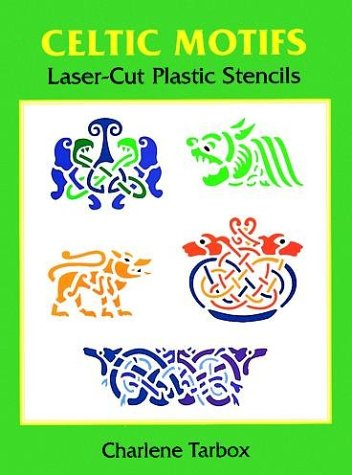Celtic Motifs Laser-Cut Plastic Stencils (Laser-Cut -