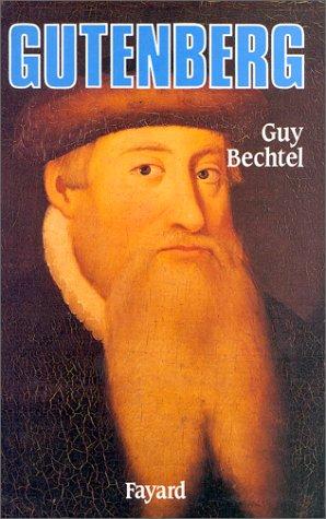 Gutenberg et l'invention de l'imprimerie : Une enquête