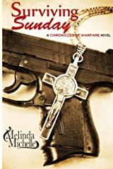 Surviving Sunday (The Chronicles of Warfare) (Volume 1) Paperback