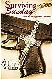 Surviving Sunday (The Chronicles of Warfare) (Volume 1)