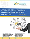 AWS Certified Cloud Practitioner Complete Training