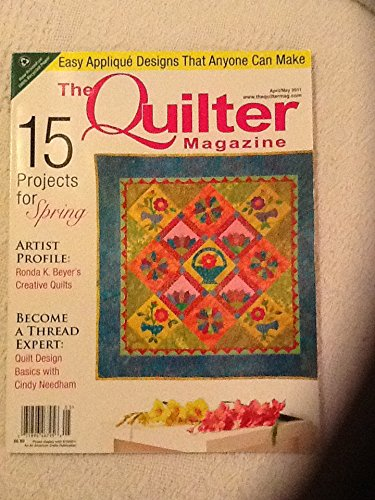 Read Online The Quilter Magazine (15 Projects for Spring, April May 2011) pdf epub