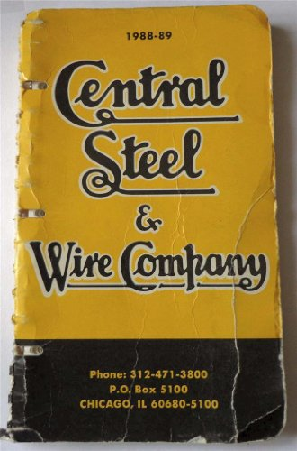 Strip Tubing - Central Steel & Wire Company 1988-89: Angles Plates, Sheet Strip Strapping Alloy Bars Steel Tubing Stainless Steel Brass Copper