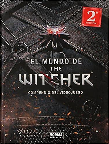 El Mundo De The Witcher. Compendio Del Videoj por Marcin Batylda epub
