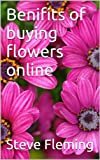 Benifits of buying flowers online