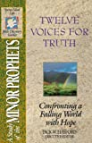 B14-Twelve Voices for Truth, Jack W. Hayford, 0840720939