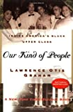 img - for Our kind of people; inside America' black upper class. book / textbook / text book