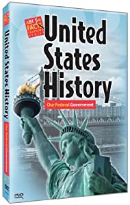 Just the Facts: U.S. History : Our Federal Government