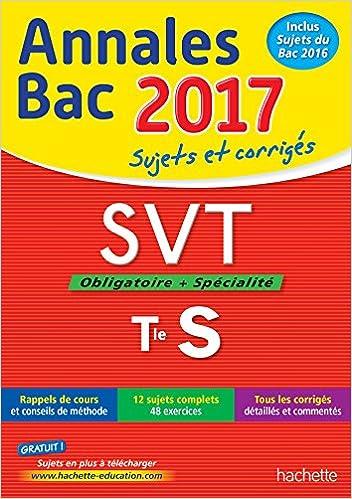 Gratuit ebooks téléchargeables pour Android Annales Bac 2017 - SVT Term S PDF