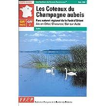 COTEAUX DU CHAMPAGNE AUBOIS : PARC NATUREL RÉGIONAL DE LA FORÊT D'ORIENT (AIX-EN-OTHE/CHAOURCE/BAR-S