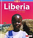 img - for Liberia: A Question and Answer Book (Questions and Answers: Countries) book / textbook / text book