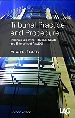 tribunal practice and procedure tribunals under the tribunals courts and enforcement act 2007