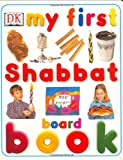 My First Shabbat Board Book (My First series)