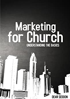 Marketing the Church: Understanding the Basics
