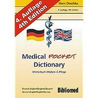 Medical Pocket Dictionary. Wörterbuch Medizin und Pflege. Deutsch / Englisch - English / German