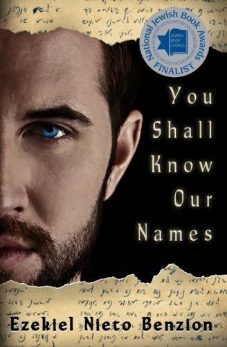 Download You Shall Know Our Names (The Judah Halevi Journals) (Volume 1) pdf