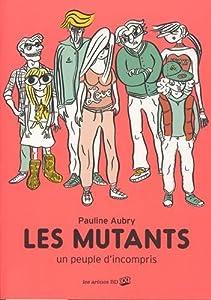 """Afficher """"Les mutants"""""""