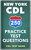 250 New York CDL Practice Test Questions