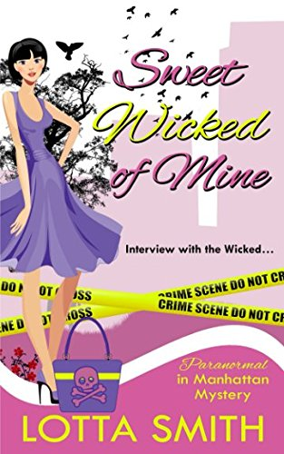 Sweet Wicked of Mine (Paranormal in Manhattan Mystery)