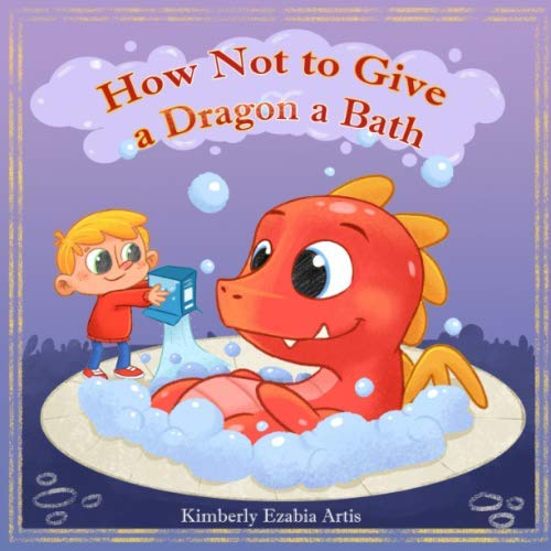 How Not to Give a Dragon a Bath