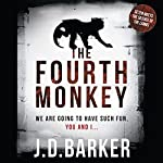 The Fourth Monkey | J. D. Barker