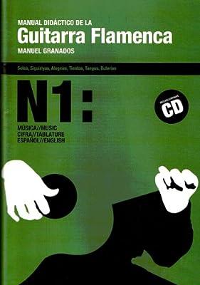 GRANADOS M. - Manual Didactico para Guitarra Flamenca 1º Inc.CD ...