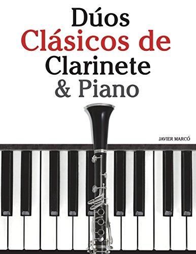 Duos Clasicos de Clarinete & Piano: Piezas faciles de Brahms, Vivaldi, Tchaikovsky y otros compositores (Spanish Edition) [Javier Marco] (Tapa Blanda)