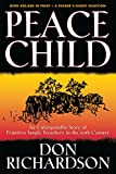 Peace Child, Don Richardson, 0764215612