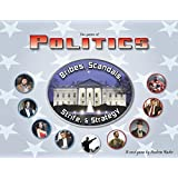 Politics ~ Bribes, Scandals, Strife & Strategy by New Horizon Games
