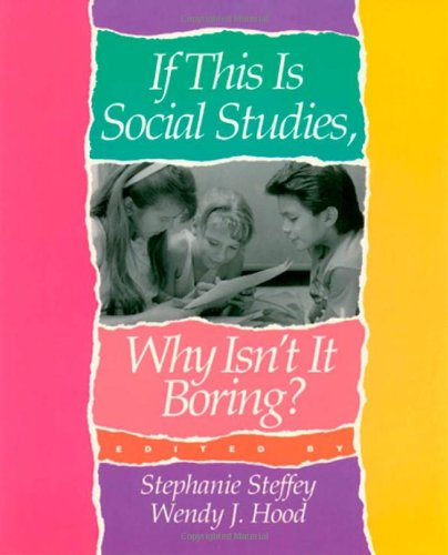 If This Is Social Studies, Why Isn't It Boring?