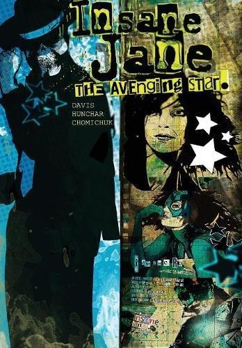 Insane Jane: Avenging Star