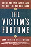 The Victim's Fortune, John Authers and Richard Wolffe, 0060936878