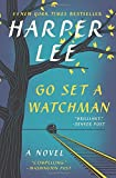 Go Set a Watchman: A Novel by Harper Lee (2016-05-03)